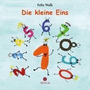 Cover-Bild zu Die kleine Eins von Walk, Felix