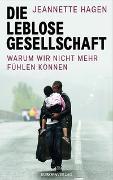 Cover-Bild zu Die leblose Gesellschaft von Hagen, Jeannette