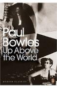 Cover-Bild zu Up Above the World (eBook) von Bowles, Paul