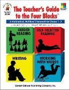 Cover-Bild zu The Teacher's Guide to the Four Blocks(r), Grades 1 - 3: A Multimethod, Multilevel Framework for Grades 1-3 von Cunningham, Patricia M.