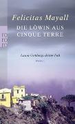 Cover-Bild zu Die Löwin aus Cinque Terre von Mayall, Felicitas
