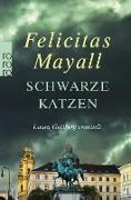 Cover-Bild zu Schwarze Katzen (eBook) von Mayall, Felicitas