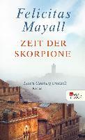 Cover-Bild zu Zeit der Skorpione (eBook) von Mayall, Felicitas