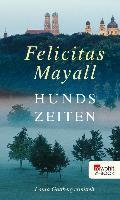 Cover-Bild zu Hundszeiten (eBook) von Mayall, Felicitas