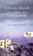 Cover-Bild zu Die Löwin aus Cinque Terre (eBook) von Mayall, Felicitas