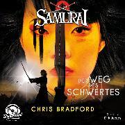 Cover-Bild zu Der Weg des Schwertes - Samurai, (ungekürzt) (Audio Download) von Bradford, Chris