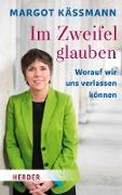 Cover-Bild zu Im Zweifel glauben (eBook) von Käßmann, Margot