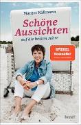Cover-Bild zu Schöne Aussichten auf die besten Jahre von Käßmann, Margot