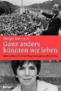 Cover-Bild zu Ganz anders könnten wir leben (eBook) von Käßmann, Margot