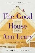 Cover-Bild zu The Good House von Leary, Ann