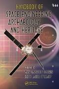 Cover-Bild zu Handbook of Space Engineering, Archaeology, and Heritage (eBook) von Darrin, Ann (Hrsg.)