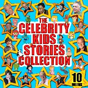 Cover-Bild zu The Celebrity Kids Stories Collection - 10 Hours (Audio Download) von Perrault, Charles