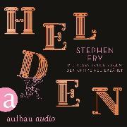 Cover-Bild zu Helden - Die klassischen Sagen der Antike neu erzählt (Ungekürzt) (Audio Download) von Fry, Stephen