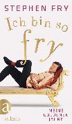 Cover-Bild zu Ich bin so Fry (eBook) von Fry, Stephen