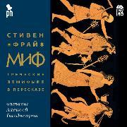 Cover-Bild zu Mif. Grecheskie mify v pereskaze (Audio Download) von Fry, Stephen