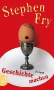 Cover-Bild zu Geschichte machen (eBook) von Fry, Stephen