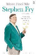 Cover-Bild zu More Fool Me (eBook) von Fry, Stephen