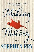 Cover-Bild zu Making History (eBook) von Fry, Stephen