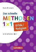 Cover-Bild zu Das schnelle Methoden 1x1. Ethik/Religion von Blumhagen, Doreen