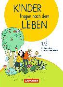 Cover-Bild zu Kinder fragen nach dem Leben 1./2. Schuljahr. Neuausgabe 2018. Religionsbuch. Schülerbuch von Blumhagen, Doreen