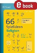 Cover-Bild zu 66 Spielideen Religion (eBook) von Blumhagen, Doreen