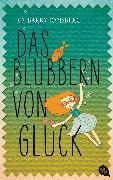 Cover-Bild zu Das Blubbern von Glück (eBook) von Jonsberg, Barry