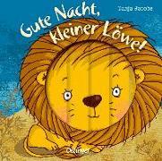 Cover-Bild zu Gute Nacht, kleiner Löwe! von Kleine Bornhorst, Lena