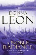 Cover-Bild zu A Noble Radiance von Leon, Donna