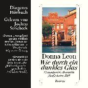 Cover-Bild zu Wie durch ein dunkles Glas (Audio Download) von Leon, Donna