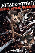 Cover-Bild zu Attack on Titan: The Anime Guide von Isayama, Hajime