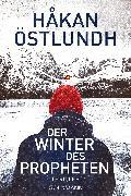 Cover-Bild zu Der Winter des Propheten (eBook) von Östlundh, Håkan