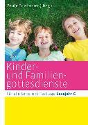 Cover-Bild zu Kinder- und Familiengottesdienste für alle Sonn- und Festtage (eBook) von Hartmann, Michael (Beitr.)