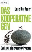 Cover-Bild zu Das kooperative Gen (eBook) von Bauer, Joachim