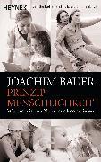 Cover-Bild zu Prinzip Menschlichkeit von Bauer, Joachim