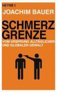 Cover-Bild zu Schmerzgrenze von Bauer, Joachim