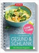Cover-Bild zu Gesund & schlank - Low Carb von Bossi, Betty