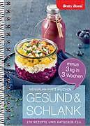 Cover-Bild zu Gesund & Schlank - minus 3 kg in 3 Wochen von Bossi, Betty