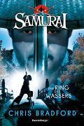 Cover-Bild zu Samurai, Band 5: Der Ring des Wassers von Chris Bradford