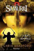 Cover-Bild zu Samurai, Band 8: Der Ring des Himmels von Chris Bradford