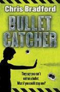 Cover-Bild zu Bulletcatcher (eBook) von Bradford, Chris