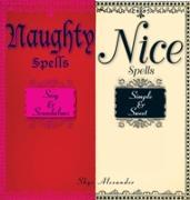 Cover-Bild zu Naughty Spells/Nice Spells (eBook) von Alexander, Skye