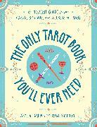 Cover-Bild zu The Only Tarot Book You'll Ever Need von Alexander, Skye