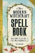 Cover-Bild zu The Modern Witchcraft Spell Book von Alexander, Skye