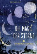 Cover-Bild zu Die Magie der Sterne (Altes Wissen und magische Kräfte) von Alexander, Skye