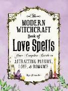 Cover-Bild zu The Modern Witchcraft Book of Love Spells von Alexander, Skye