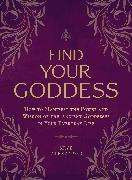 Cover-Bild zu Find Your Goddess von Alexander, Skye