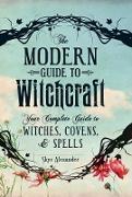 Cover-Bild zu Modern Guide to Witchcraft (eBook) von Alexander, Skye