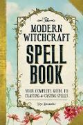 Cover-Bild zu Modern Witchcraft Spell Book (eBook) von Alexander, Skye