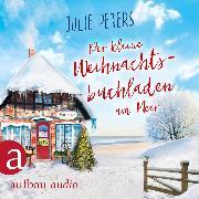 Cover-Bild zu Der kleine Weihnachtsbuchladen am Meer (Ungekürzt) (Audio Download) von Peters, Julie
