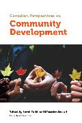 Cover-Bild zu Canadian Perspectives on Community Development (eBook) von Todd, Sarah (Hrsg.)